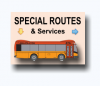 Special Routes & Services
